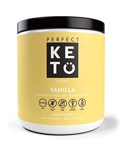 - Perfect Keto Exogenous Ketones: Base BHB Salts Supplement. Ketones for Ketogenic Diet Best to Support Weight Management & Energy, Focus and Ketosis Beta-Hydroxybutyrate BHB Salt (Vanilla)