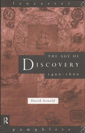 The Age of Discovery 1400-1600, Arnold, David
