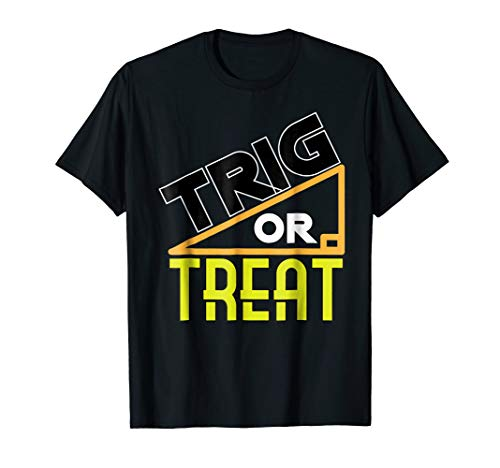 Trig Or Treat Funny Simple Costume Halloween Math T-Shirt ()