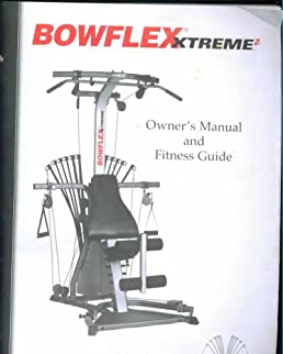 bowflex xtreme 2 owner s manual fitness guide assembly rh amazon com Bowflex PR1000 Manual Bowflex Sport Home Gym Manual