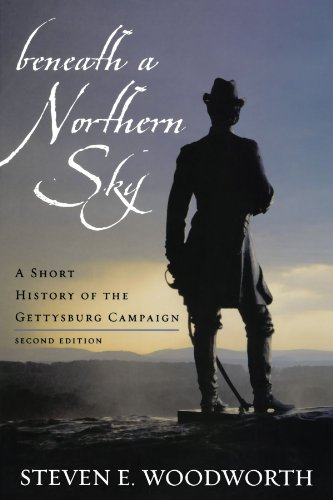 Beneath a Northern Sky: A Short History of the Gettysburg Campaign (The American Crisis Series: Books on the Civil War E