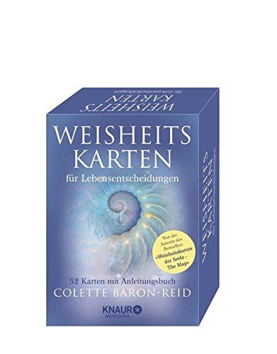 Weisheitskarten für Lebensentscheidungen: 52 Karten mit Anleitungsbuch Gebundenes Buch – 1. September 2016 Colette Baron-Reid Horst Kappen Knaur MensSana HC 3426657945