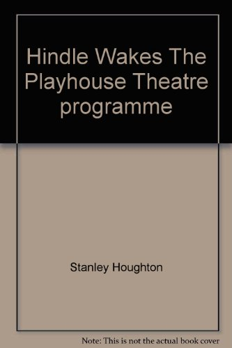 Hindle Wakes The Playhouse Theatre programme