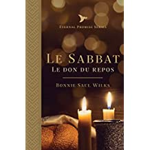 Le Sabbat: le don du repos (Eternal Promise Series t. 1) (French Edition)