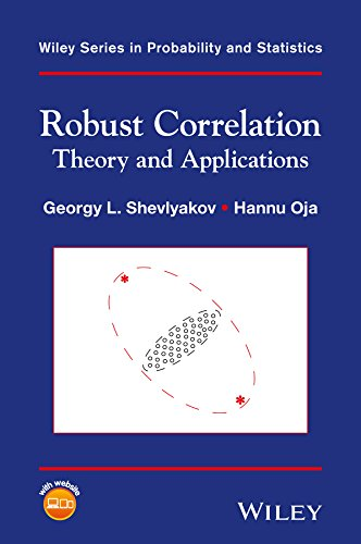 Robust Correlation: Theory and Applications (Wiley Series in Probability and Statistics)