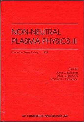 Book Non-Neutral Plasma Physics III: Princeton, New Jersey, USA, 2-5 August 1999: v. 3 (AIP Conference Proceedings / Plasma Physics)
