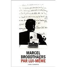 Marcel Broodthaers: Par Lui-Meme