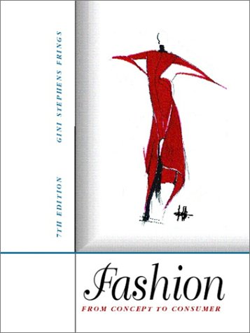 Fashion: From Concept to Consumer, 7th Edition (Online Costume Stores)
