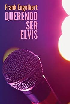 Querendo Ser Elvis por [Engelbert, Frank]