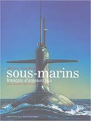 Sous-marins français d'aujourd'hui
