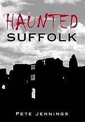 Haunted Suffolk