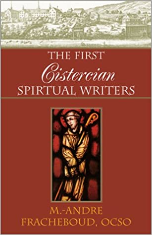 Download The First Cistercian Spiritual Writers PDF, azw (Kindle)