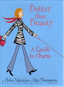 Better Than Beauty: A Guide to Charm - Beauty Guide