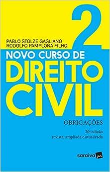 Novo curso de direito civil : Obrigações - 20ª edição de 2019