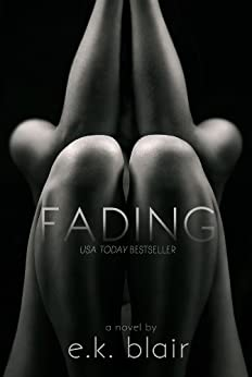 Fading (The Fading Series) by [Blair, E.K.]