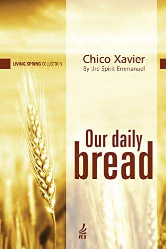 Our Daily Bread (Living Spring Collection)