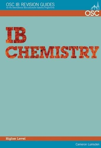 Read Online IB Chemistry Higher Level (OSC IB Revision Guides for the International Baccalaureate Diploma) pdf epub