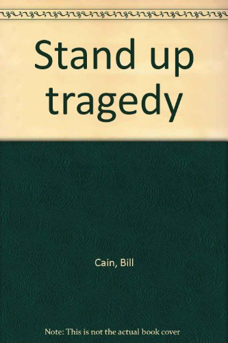 Stand-up tragedy