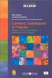 L'Enfant, l'adolescent à l'hôpital (1 livre + 1 livret 'points essentiels')