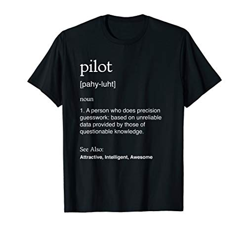 Pilot Shirt Funny Meaning Aviator Airman Airwoman ()