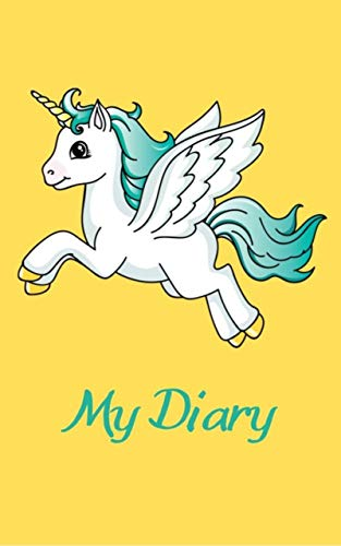 My Diary: Lined Notebook for Unicorn Lovers of All Ages