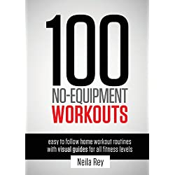 100 No-Equipment Workouts Vol. 1: Fitness Routines you can do anywhere, Any Time