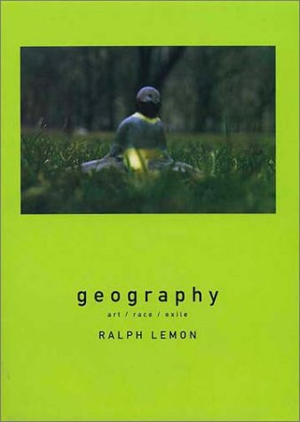 Read Online Geography: Art / race / exile pdf