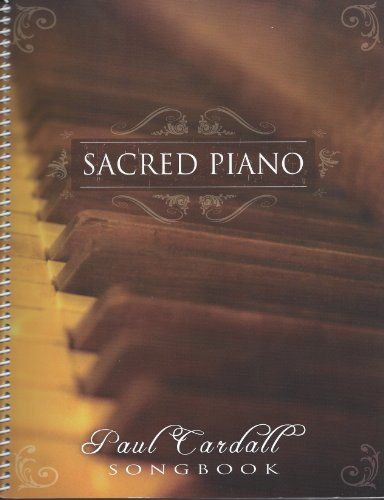Sacred Piano: Paul Cardall Songbook for sale  Delivered anywhere in USA