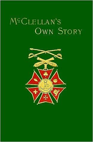 Book McClellan's Own Story by General George B. McClellan (1998-05-04)