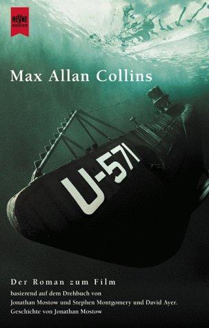 U-571. Der Roman zum Film.