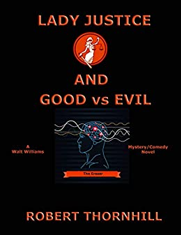 Lady Justice And Good Vs Evil by Robert Thornhill ebook deal