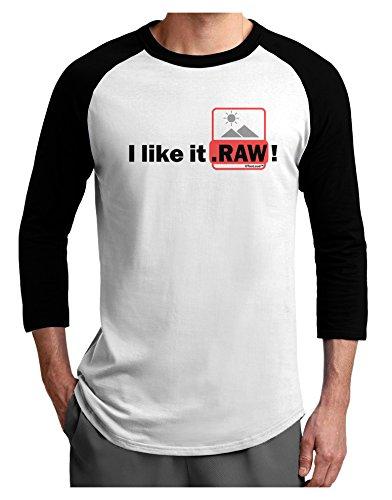 (TooLoud I Like It RAW Adult Raglan Shirt White Black 2XL)