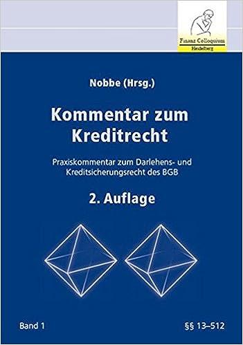 Kommentar Zum Kreditrecht 2 Auflage Praxiskommentar Zum Darlehens