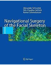 Navigational Surgery of the Facial Skeleton