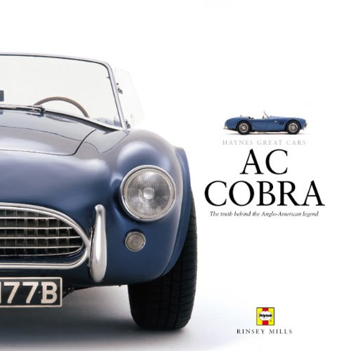 AC Cobra  The Truth Behind the Anglo-American Legend (Cobra Cars)