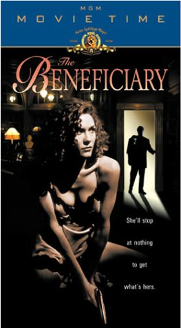 The Beneficiary [VHS]