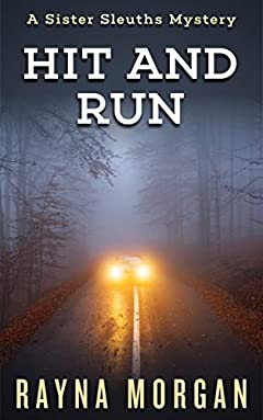 HIT AND RUN (A Sister Sleuths Mystery Book 6)