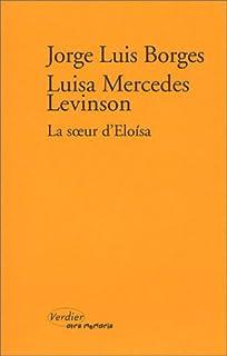 La soeur d'Eloísa, Borges, Jorge Luis