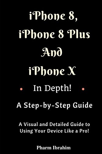 iPhone 8, iPhone 8 Plus And iPhone X In Depth! A Ste...