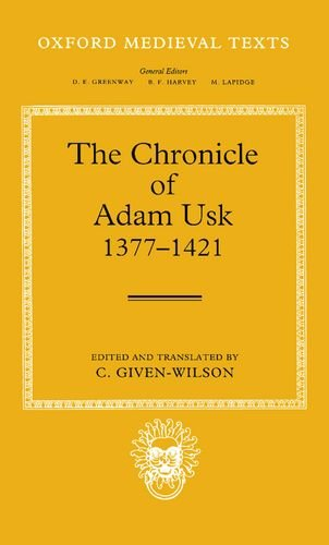 The Chronicle of Adam Usk 1377-1421 (Oxford Medieval Texts)
