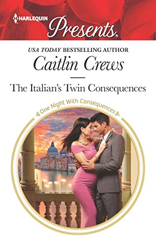 The Italian's Twin Consequences (One Night With Consequences Book 3715)