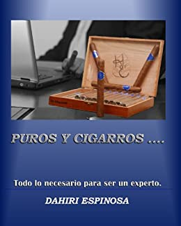 Puros y Cigarros (Spanish Edition) by [Espinosa, Dahiri]