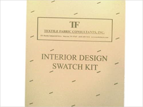 Interior Design Swatch Kit Inc Textile Fabric Consultants 9781936480036 Amazon Books