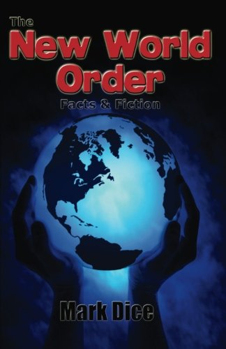 Book cover from The New World Order: Facts & Fiction by Mark Dice