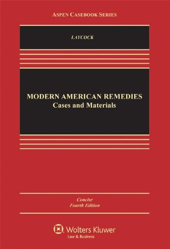 Download By Douglas Laycock - Modern American Remedies: Cases and Materials, Concise Fourth Edi (4 Concise) (2012-02-24) [Hardcover] pdf