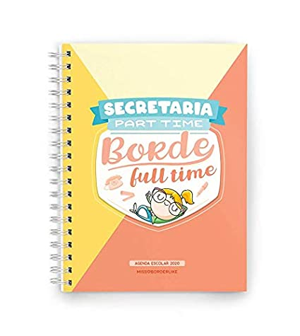 Missborderlike - Agenda escolar 2019-2020 - Secretaria part time borde full time