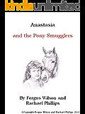 Anastasia and the Pony Smugglers