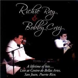 .com: Richie Ray & Bobby Cruz A lifetime of hitsLive at Centro