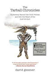 The Tarball Chronicles: A Journey Beyond the Oiled Pelican and Into the Heart of the Gulf Oil Spill