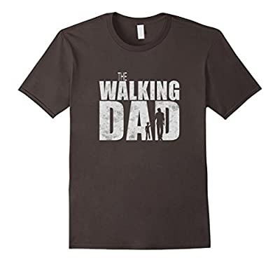 Walking Dad T-shirt - Funny awesome Gift Father's Day Dead